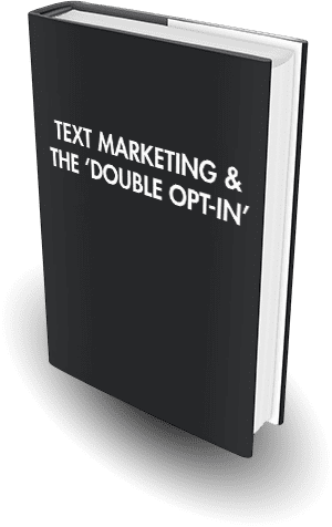 SMS MARKETING & THE DOUBLE OPT-IN